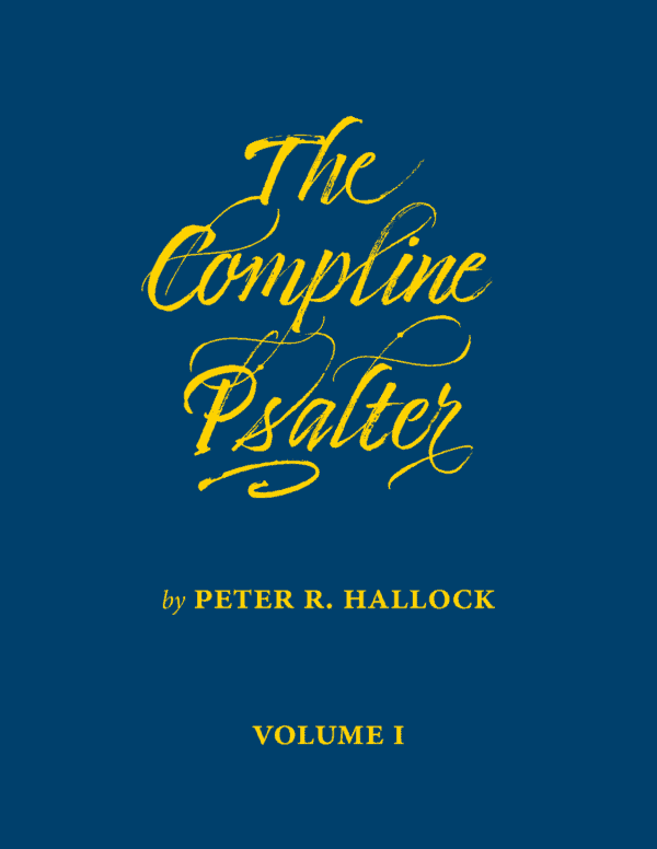 The Compline Psalter by Peter Hallock